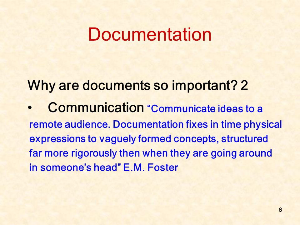 Documentation Why are documents so important 2