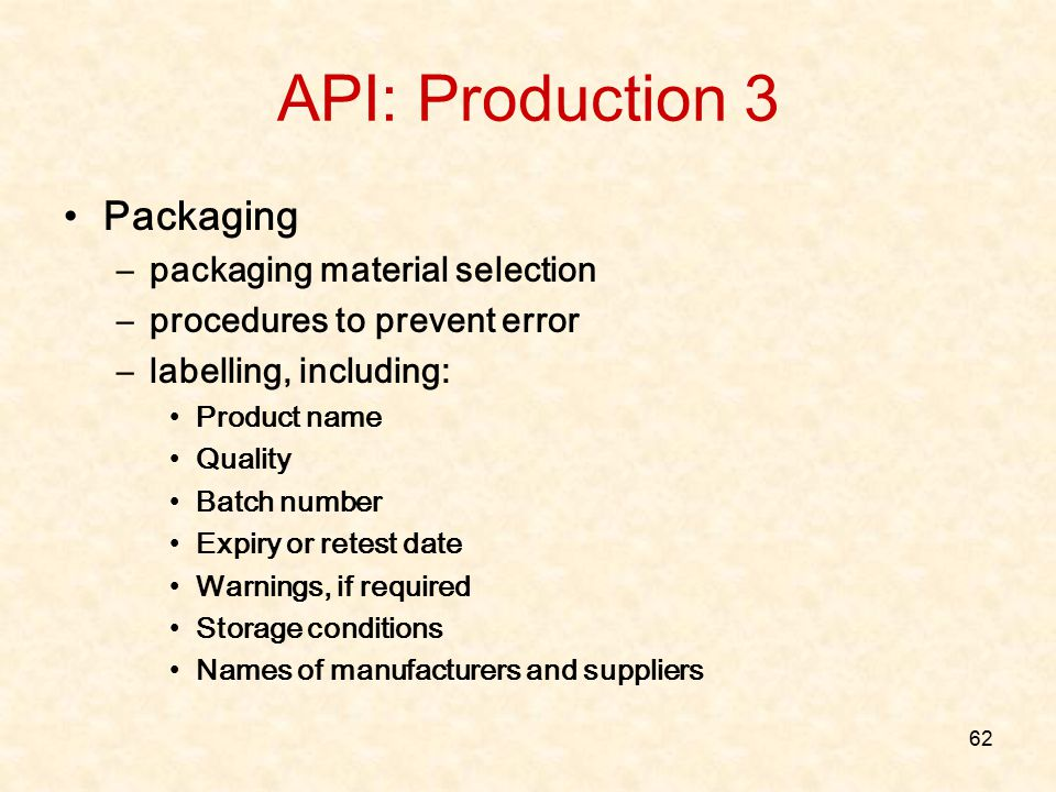 API: Production 3 Packaging packaging material selection