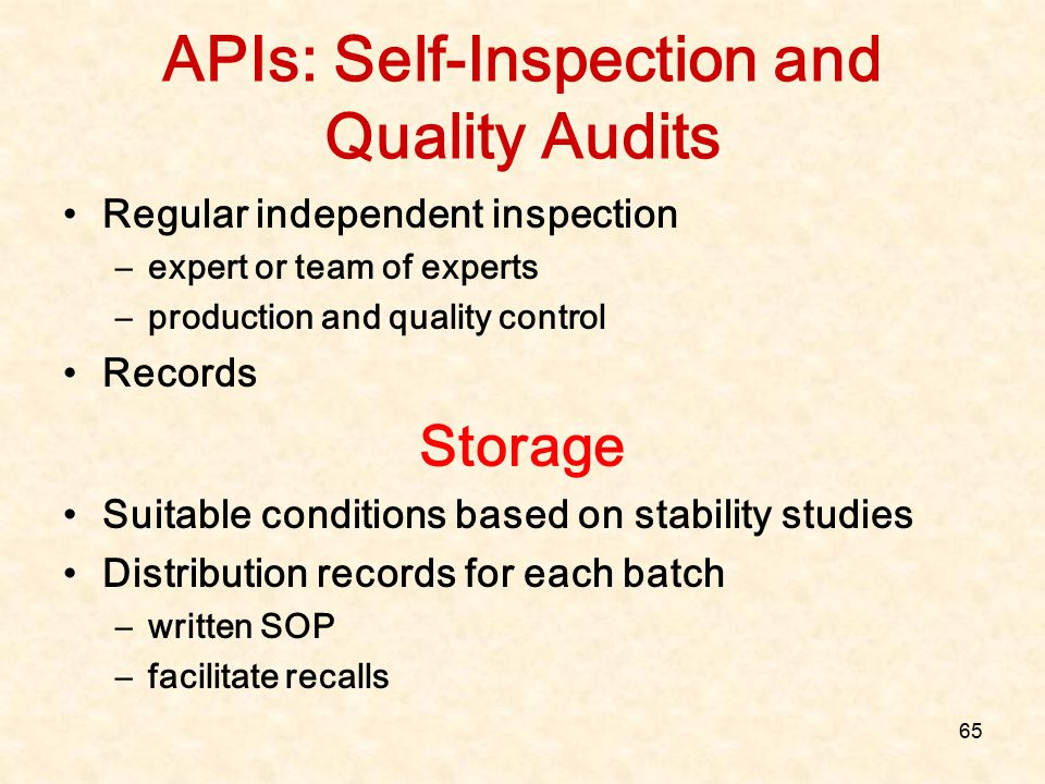 APIs: Self-Inspection and Quality Audits