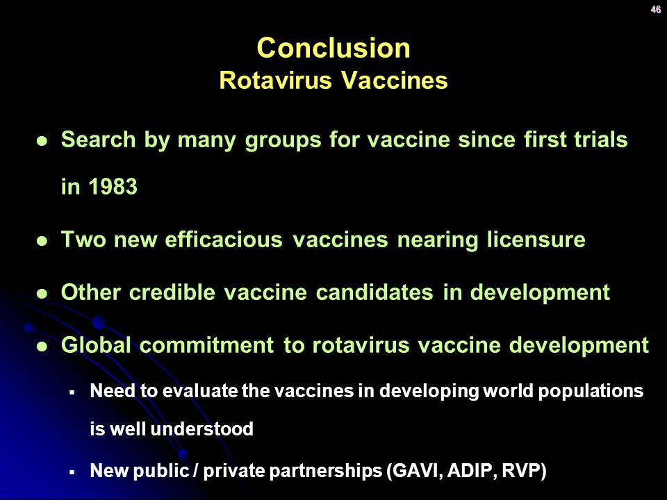 Conclusion Rotavirus Vaccines