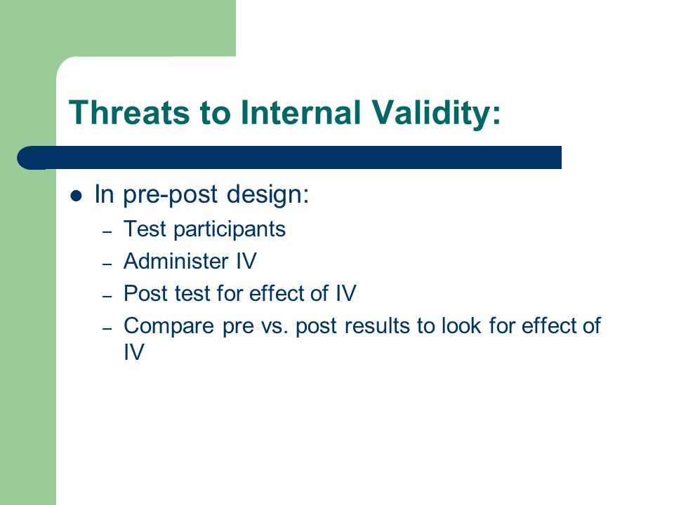 Threats to Internal Validity:
