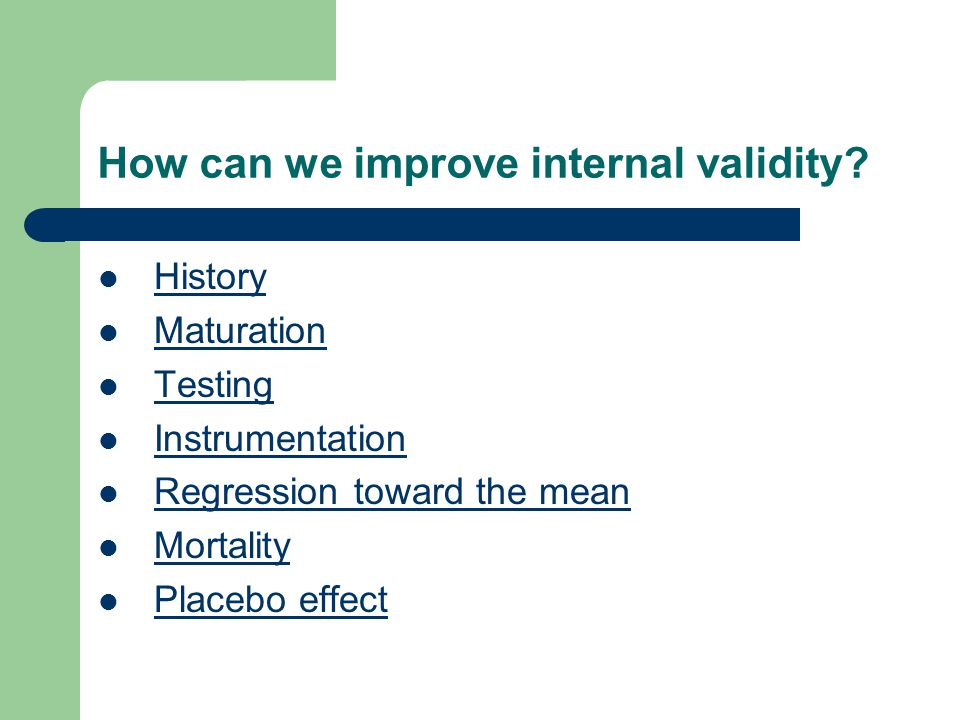 How can we improve internal validity