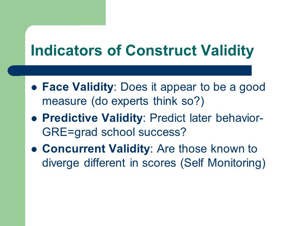 Indicators of Construct Validity