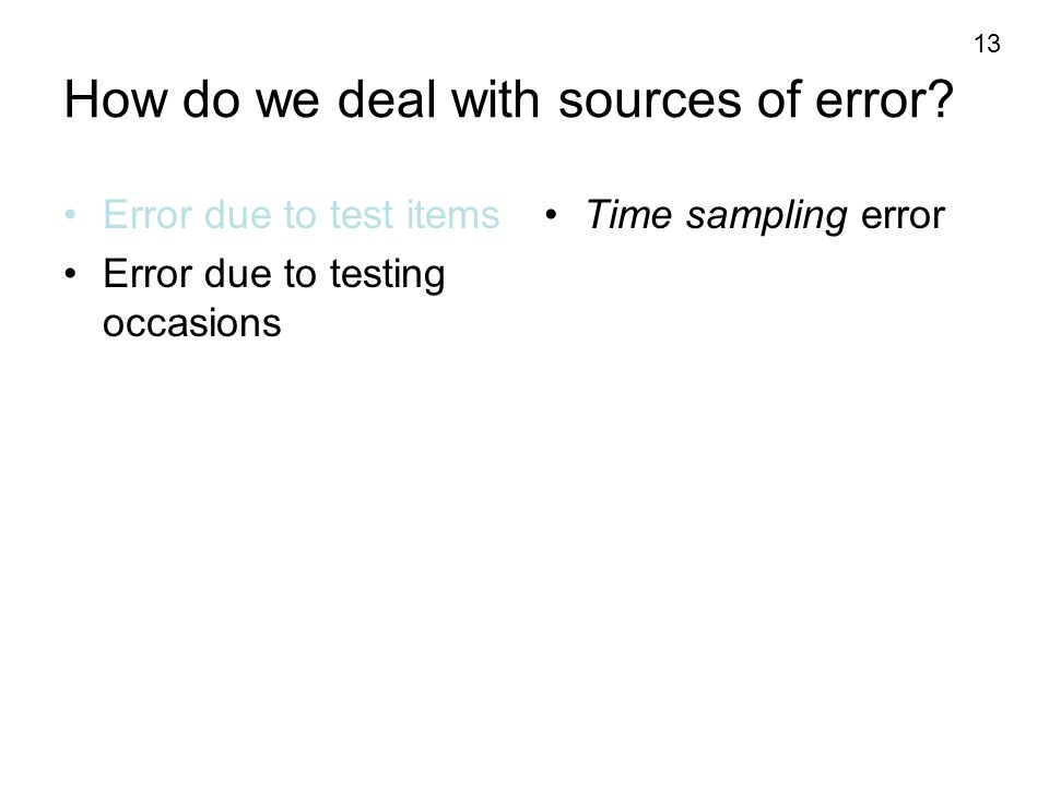 How do we deal with sources of error