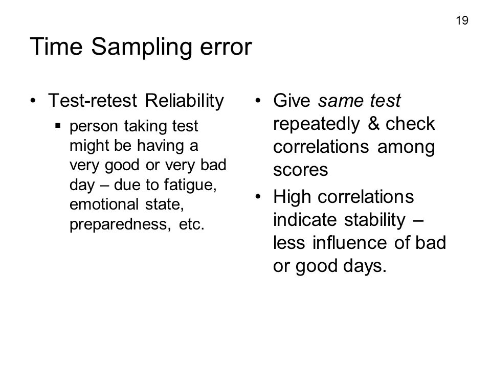 Time Sampling error Test-retest Reliability