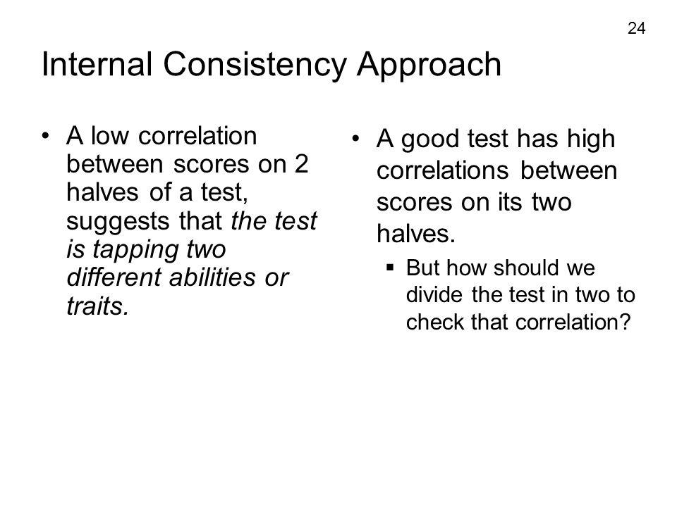 Internal Consistency Approach