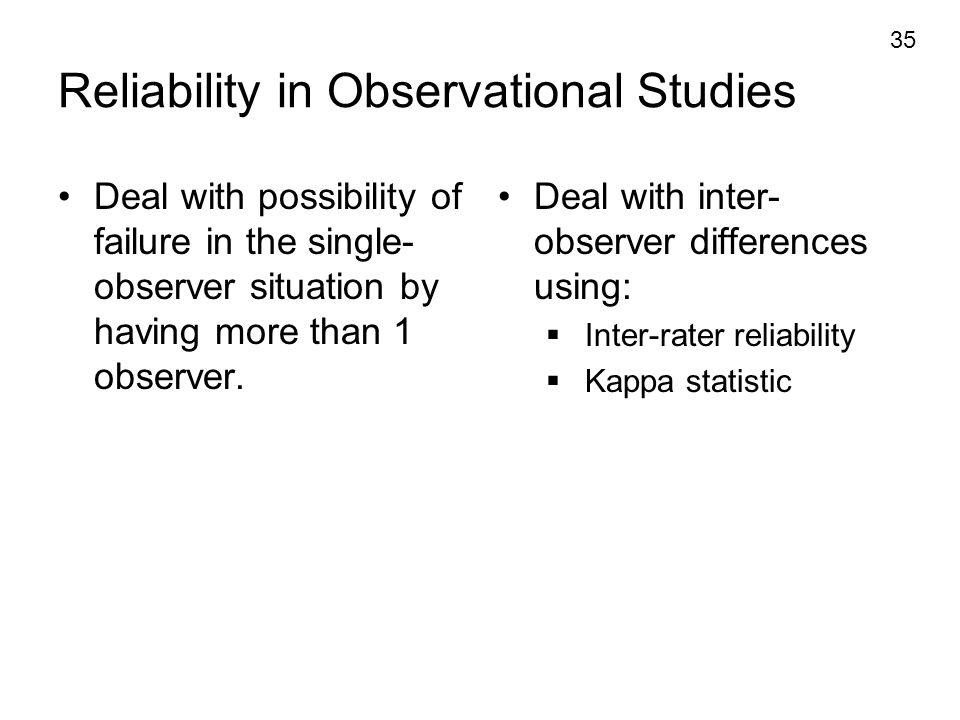 Reliability in Observational Studies