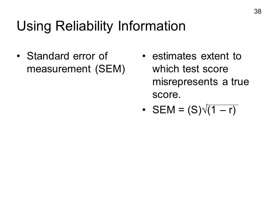 Using Reliability Information