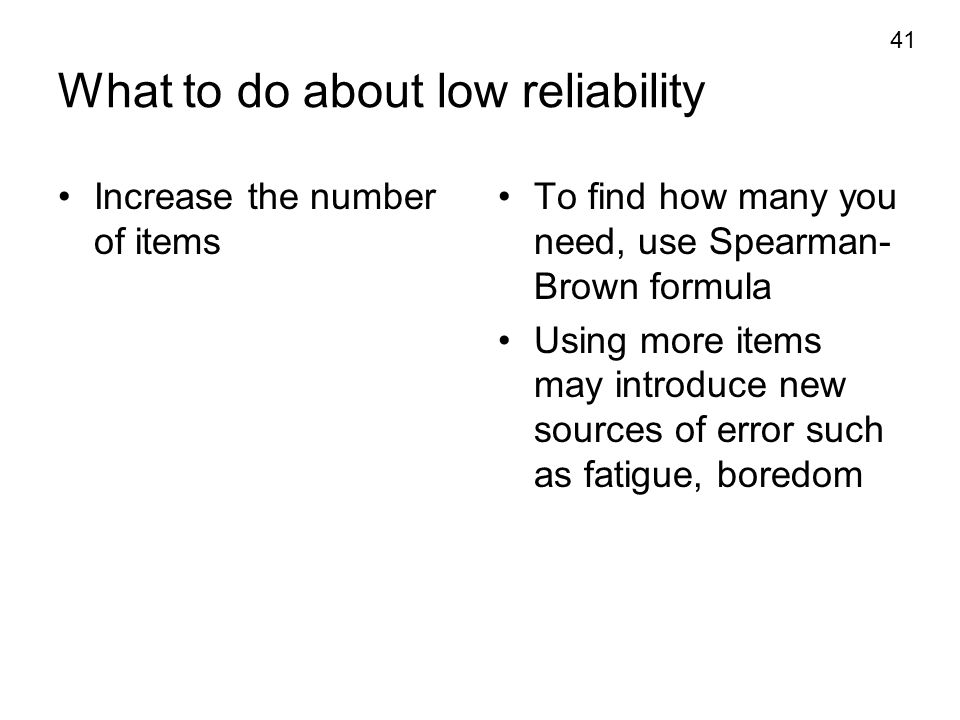What to do about low reliability