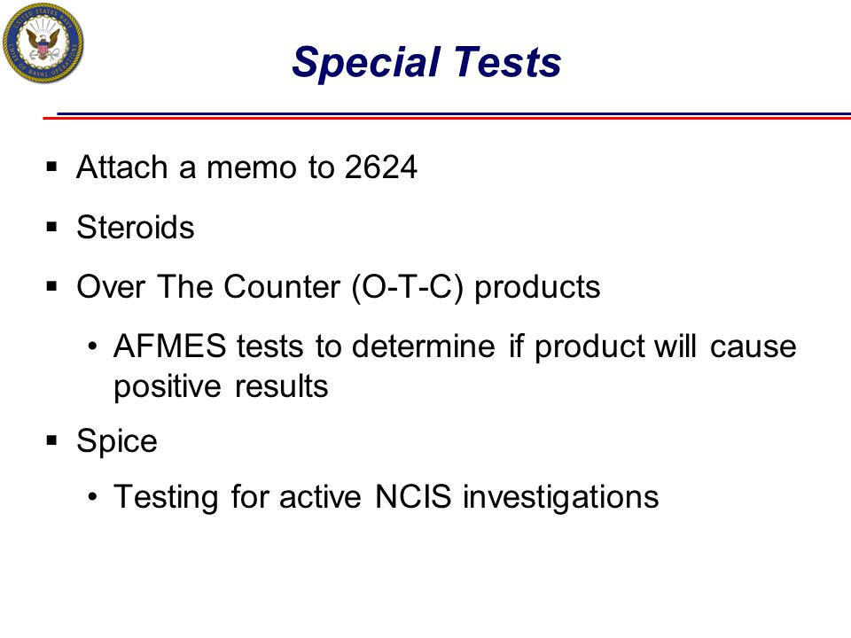 Special Tests Attach a memo to 2624 Steroids