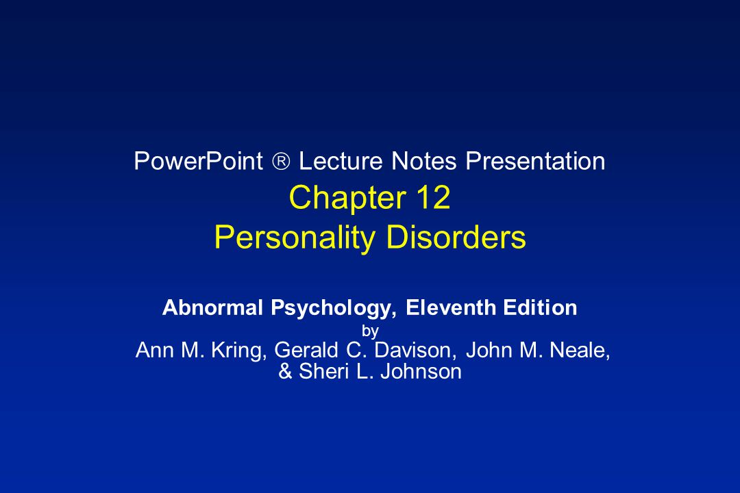 PowerPoint  Lecture Notes Presentation Chapter 12 Personality Disorders
