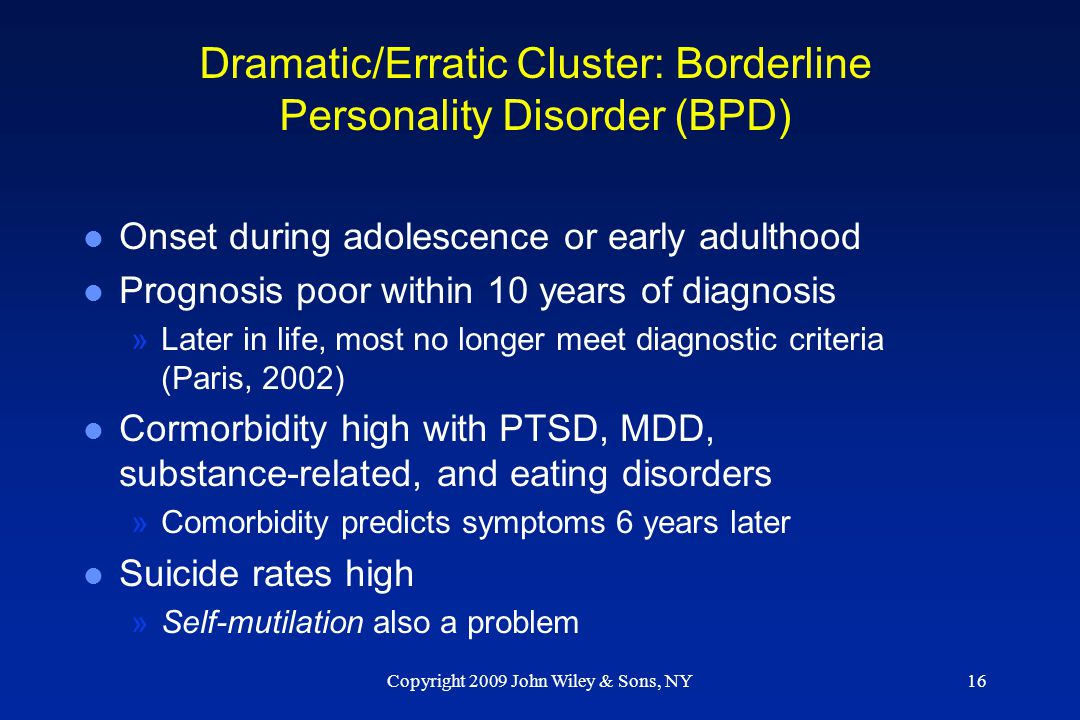 Dramatic/Erratic Cluster: Borderline Personality Disorder (BPD)
