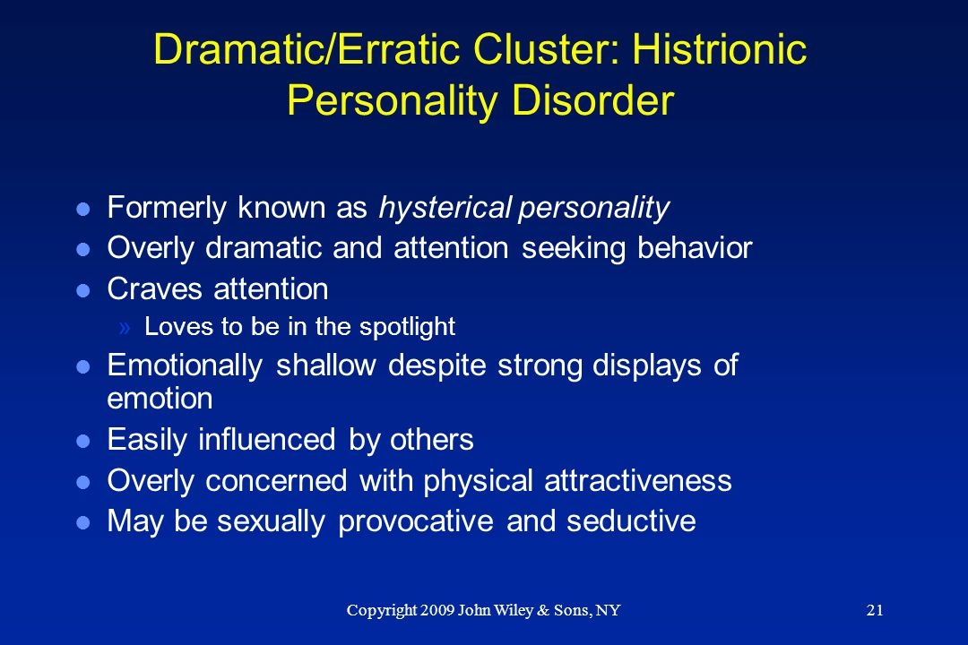 Dramatic/Erratic Cluster: Histrionic Personality Disorder