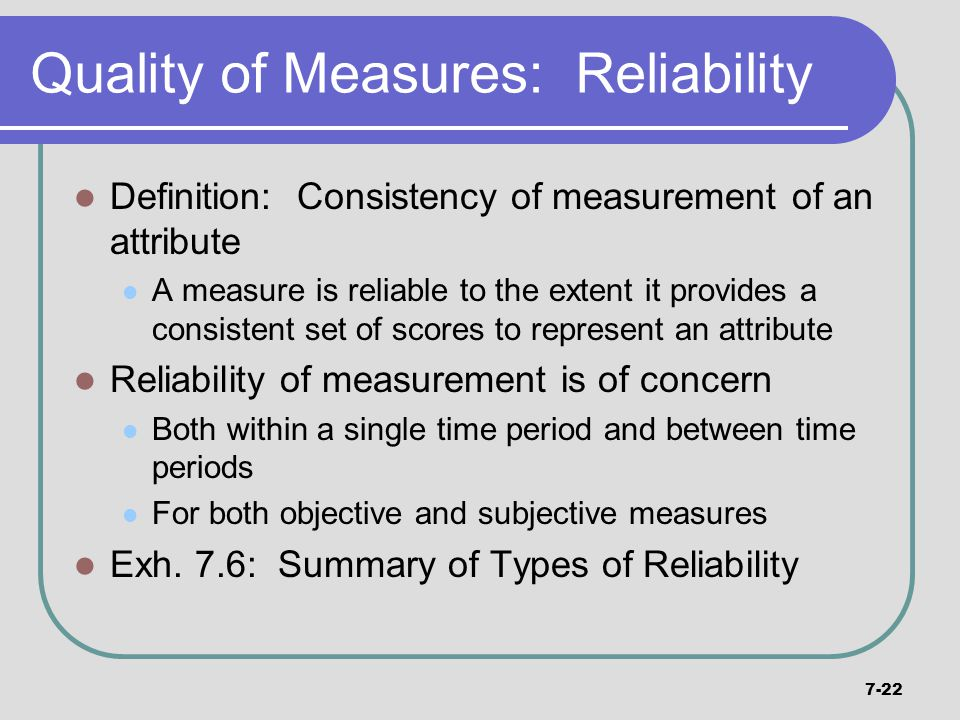Quality of Measures: Reliability