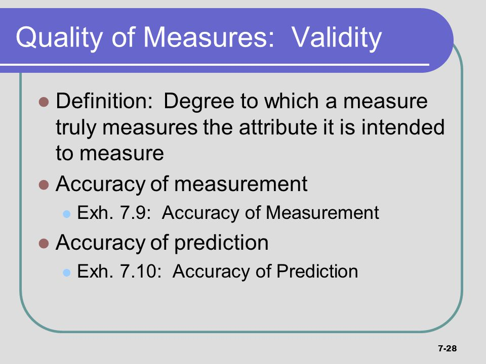 Quality of Measures: Validity