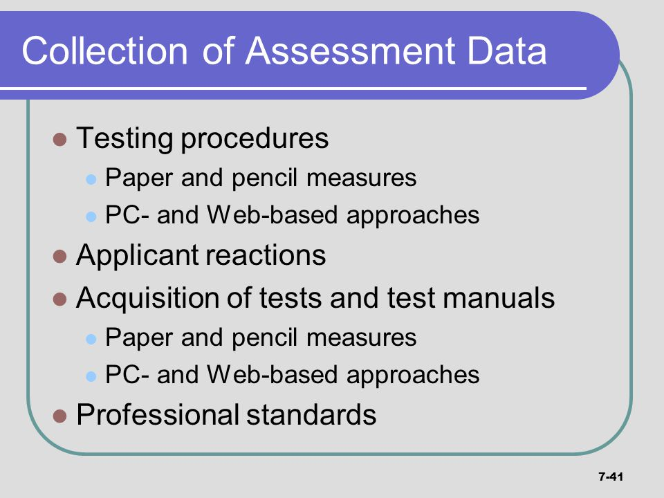 Collection of Assessment Data