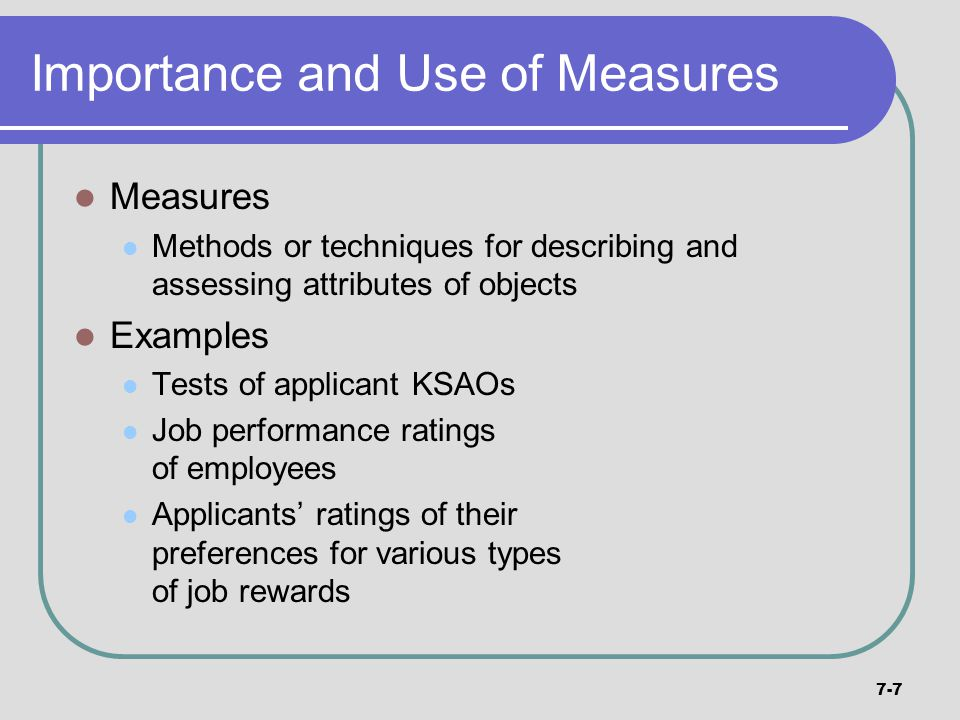 Importance and Use of Measures