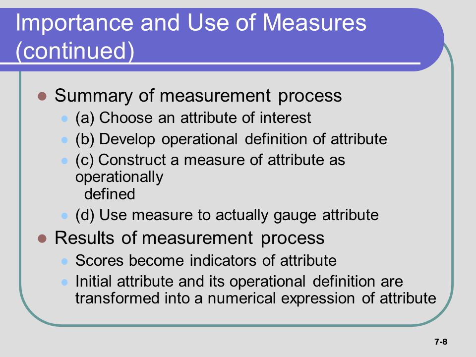 Importance and Use of Measures (continued)