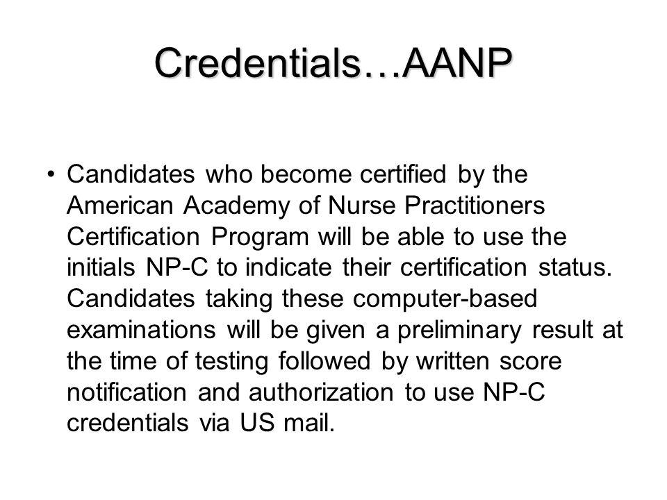 Credentials…AANP