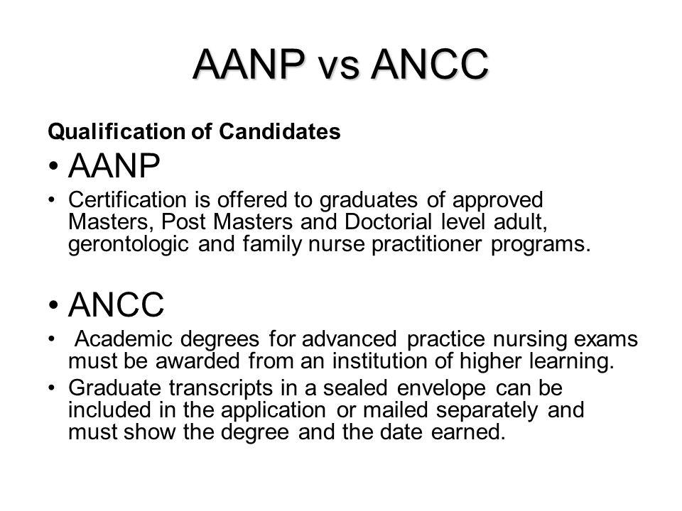 AANP vs ANCC AANP ANCC Qualification of Candidates