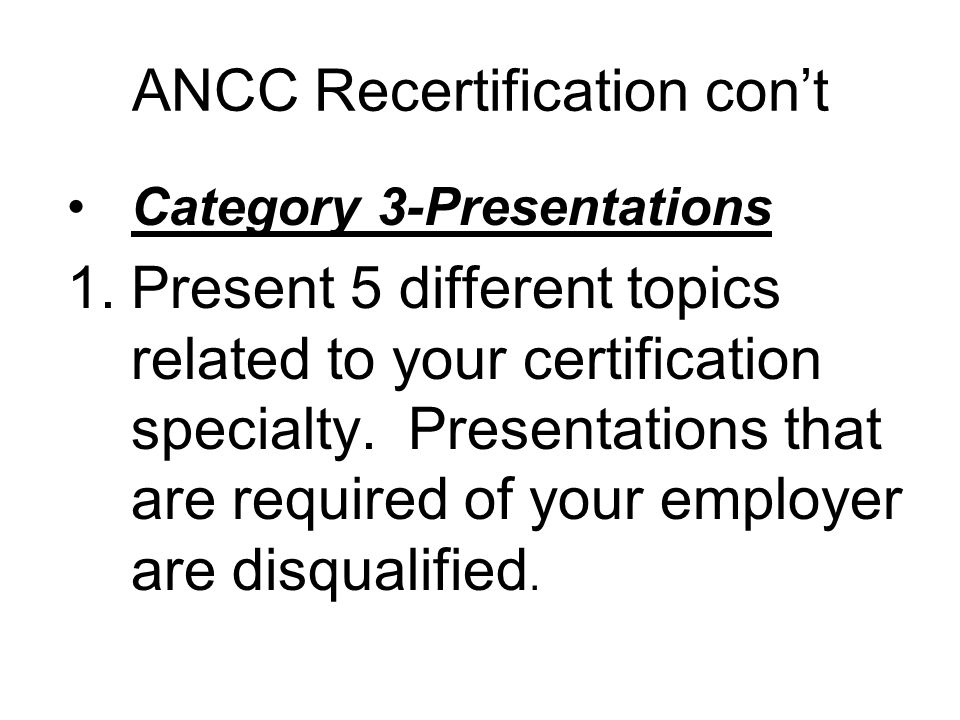 ANCC Recertification con't