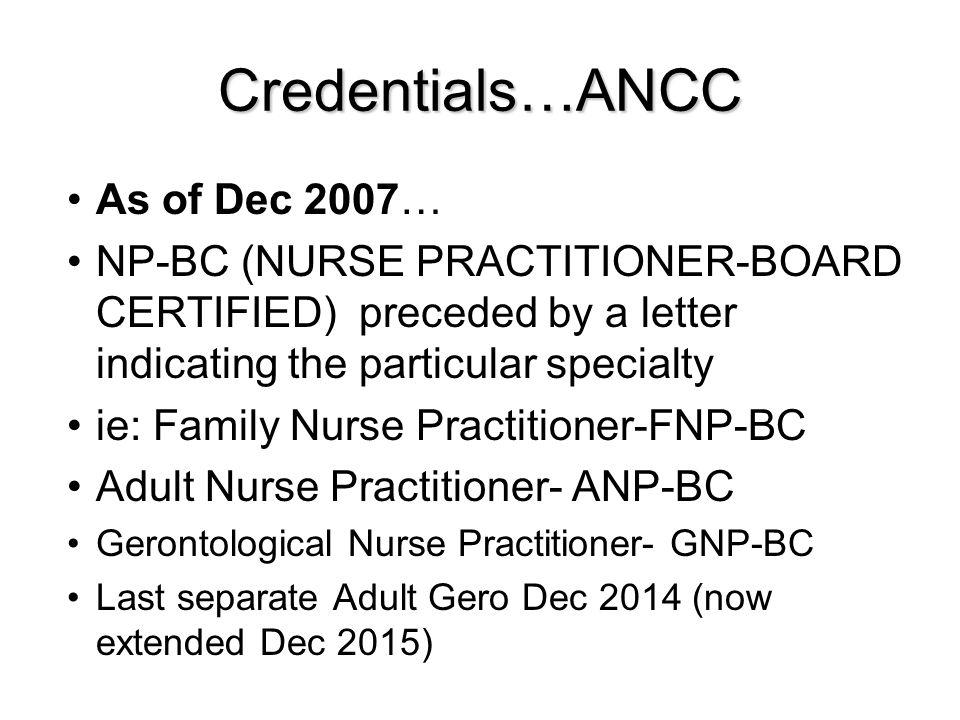 Credentials…ANCC As of Dec 2007…