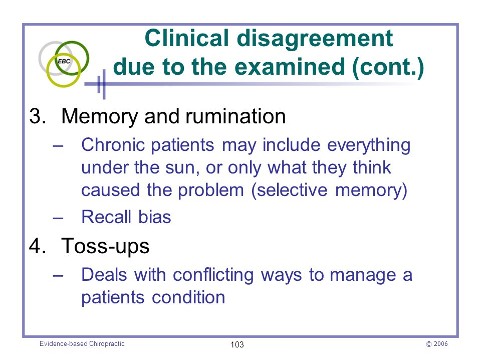 Clinical disagreement due to the examined (cont.)