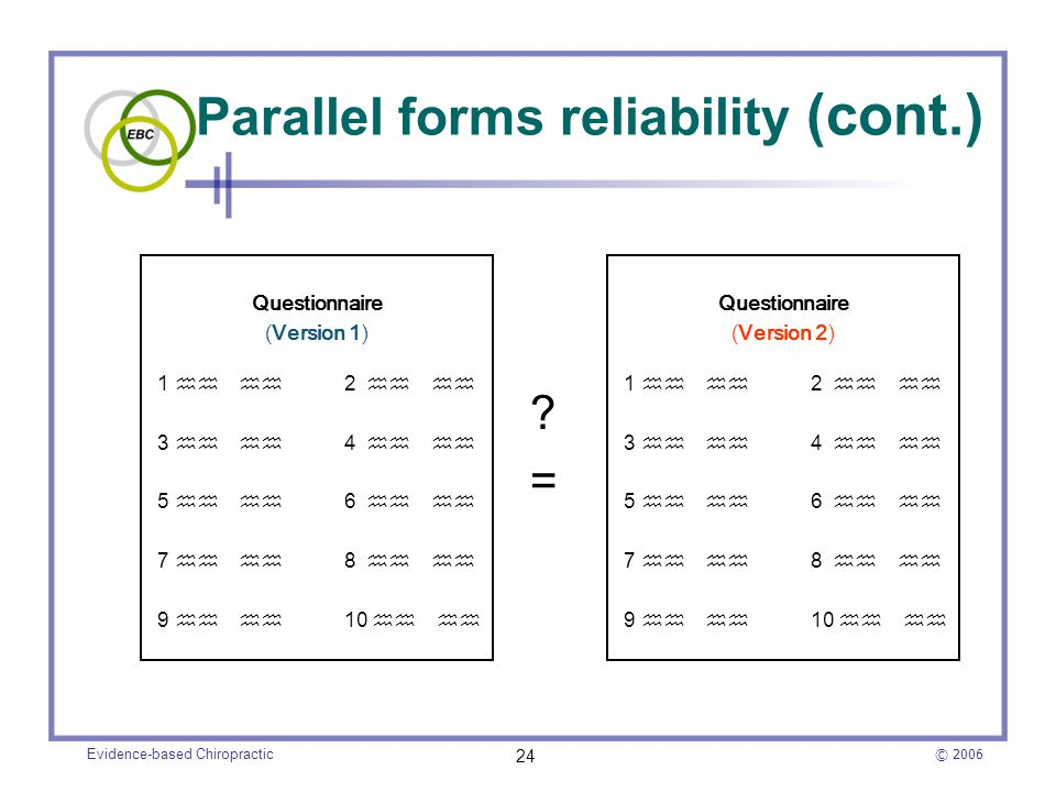 Parallel forms reliability (cont.)