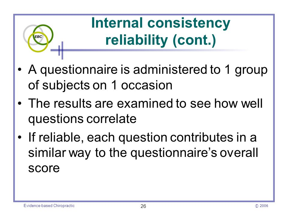 Internal consistency reliability (cont.)