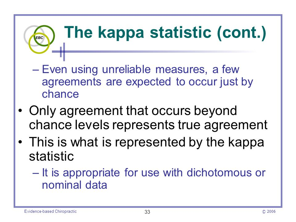 The kappa statistic (cont.)