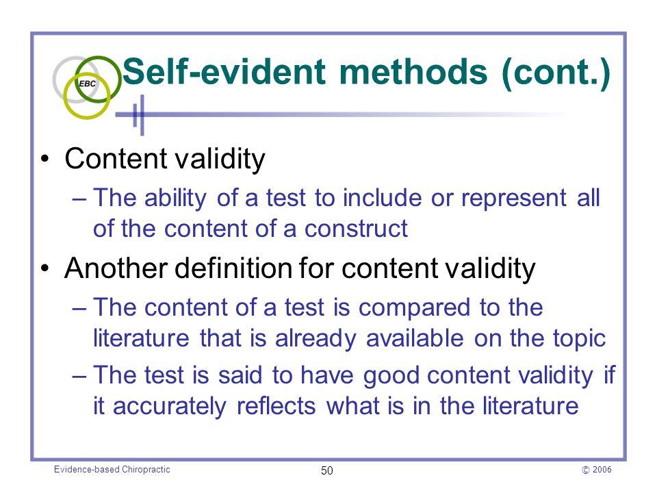 Self-evident methods (cont.)