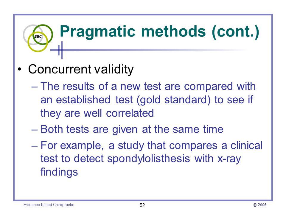 Pragmatic methods (cont.)