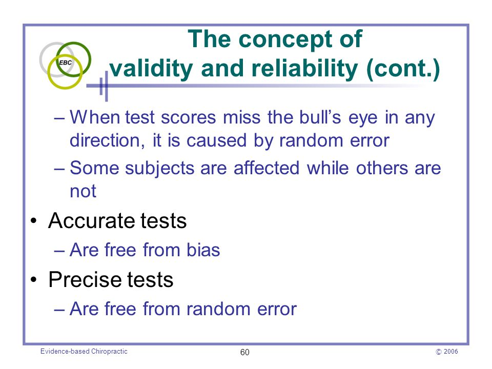 The concept of validity and reliability (cont.)