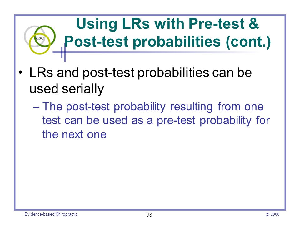 Using LRs with Pre-test & Post-test probabilities (cont.)