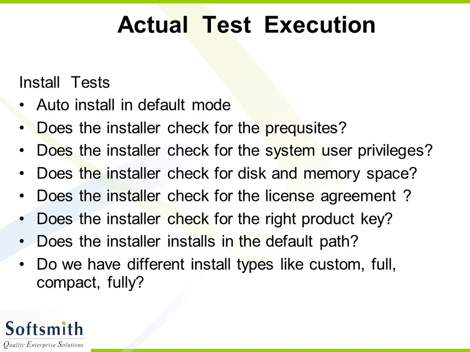 Actual Test Execution Install Tests Auto install in default mode