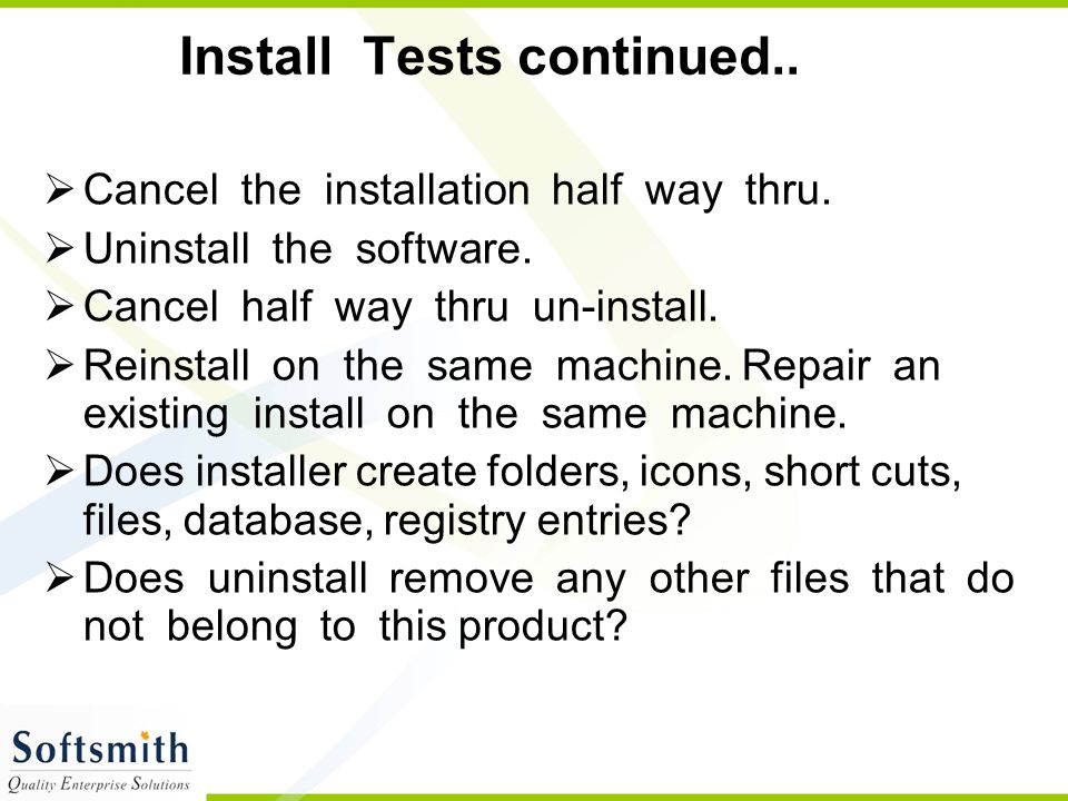 Install Tests continued..