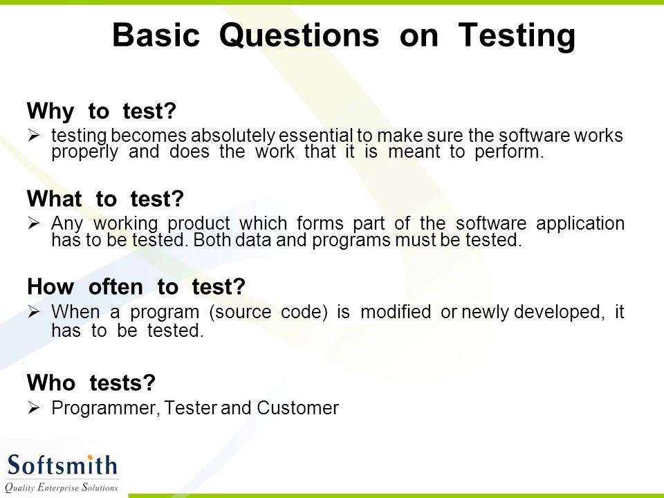 Basic Questions on Testing
