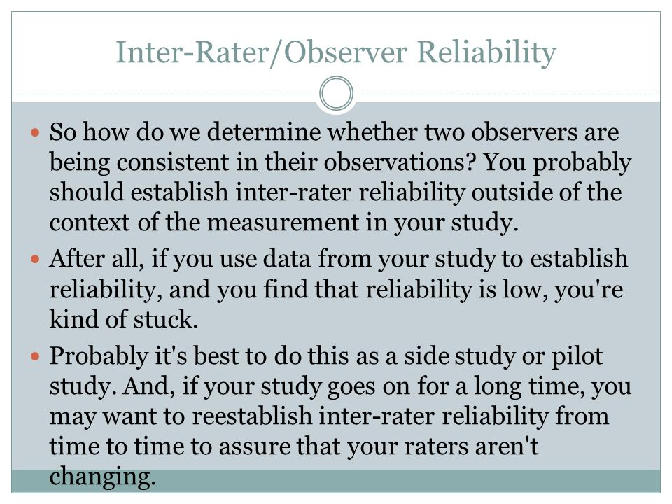 Inter-Rater/Observer Reliability