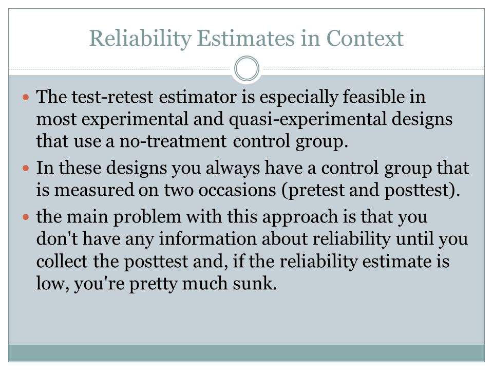 Reliability Estimates in Context