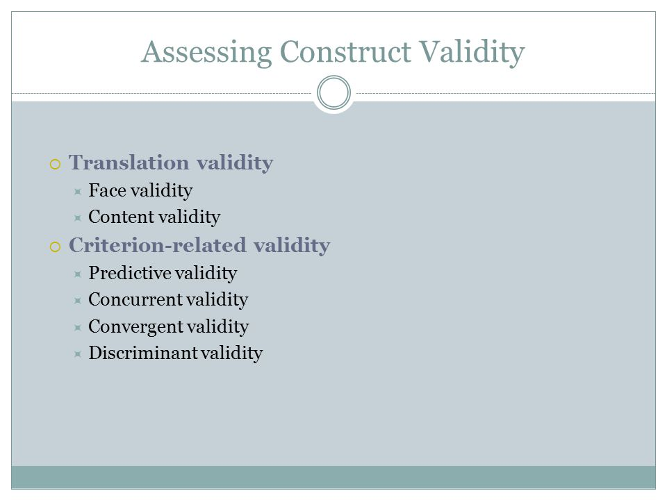 Assessing Construct Validity