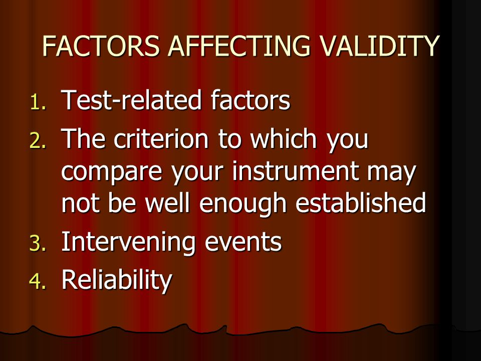 FACTORS AFFECTING VALIDITY