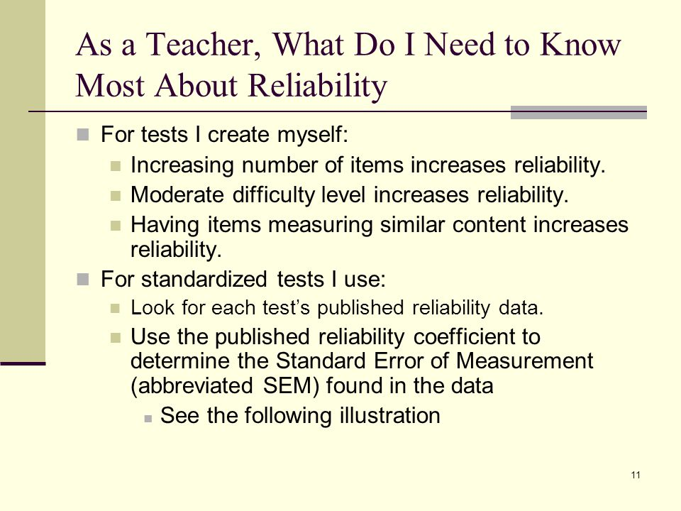 As a Teacher, What Do I Need to Know Most About Reliability