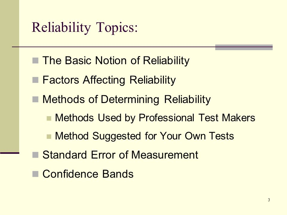 Reliability Topics: The Basic Notion of Reliability