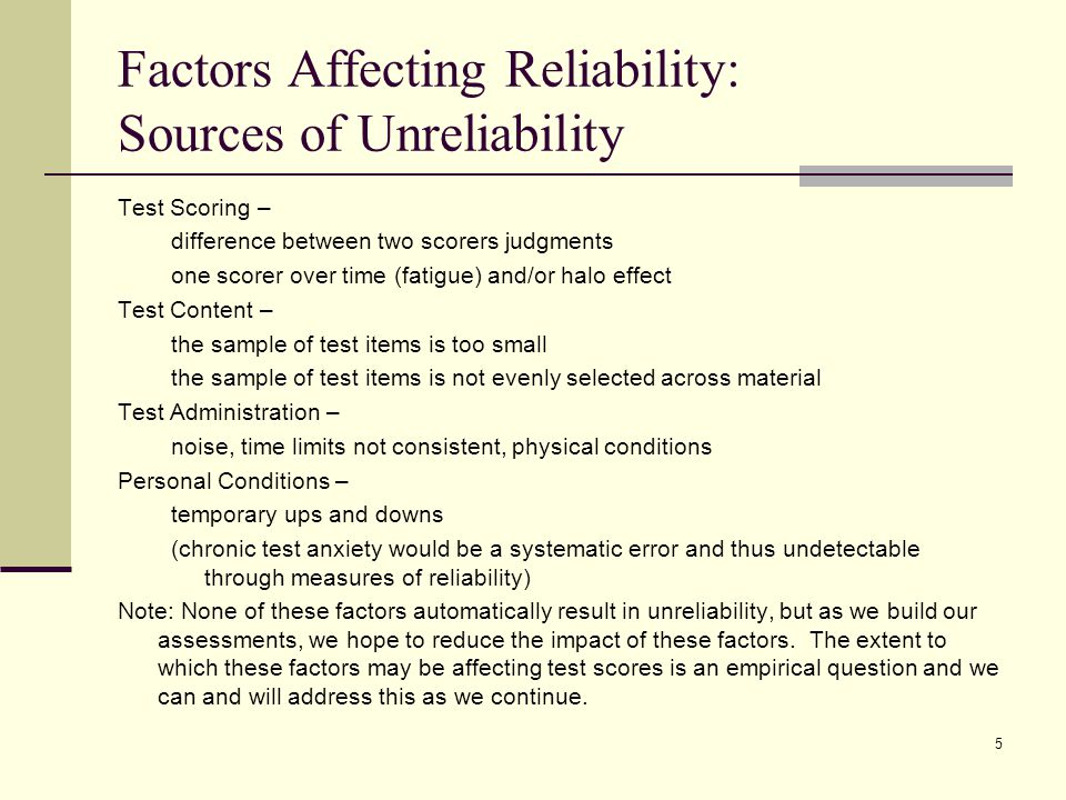 Factors Affecting Reliability: Sources of Unreliability