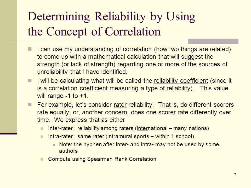 Determining Reliability by Using the Concept of Correlation