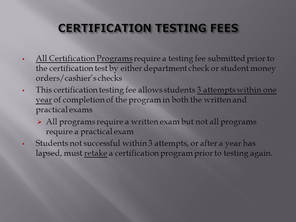 CERTIFICATION TESTING FEES