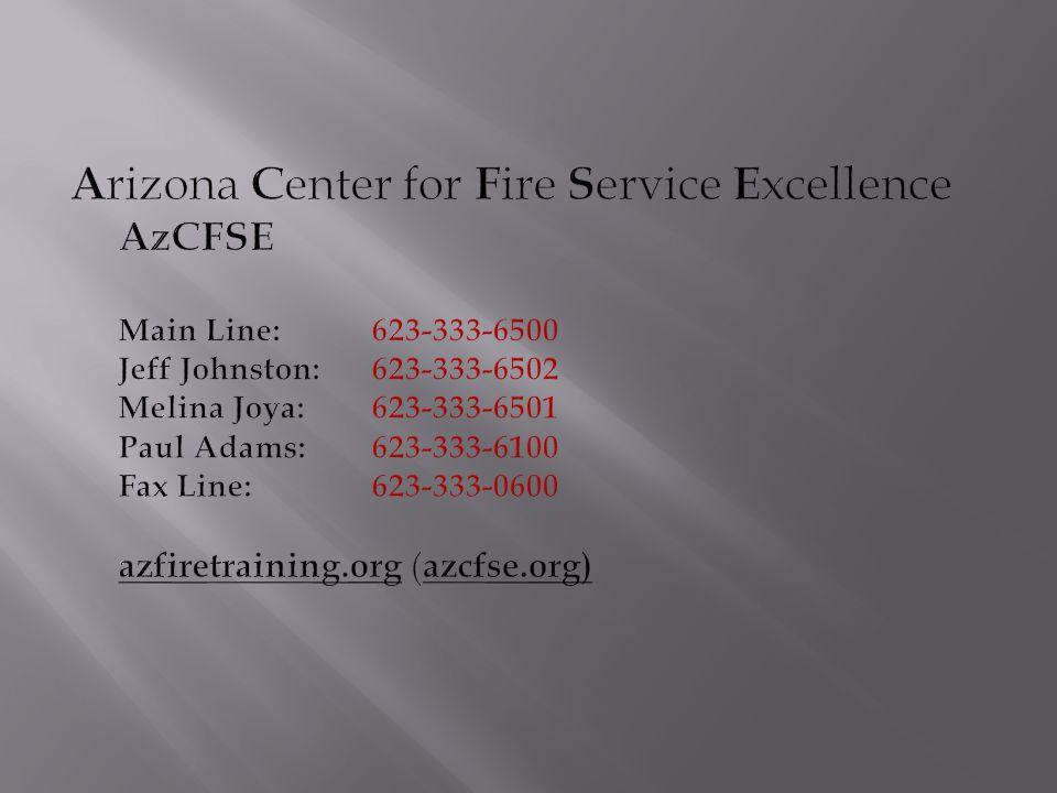 Arizona Center for Fire Service Excellence AzCFSE Main Line: