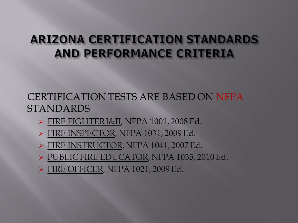 ARIZONA CERTIFICATION STANDARDS AND PERFORMANCE CRITERIA