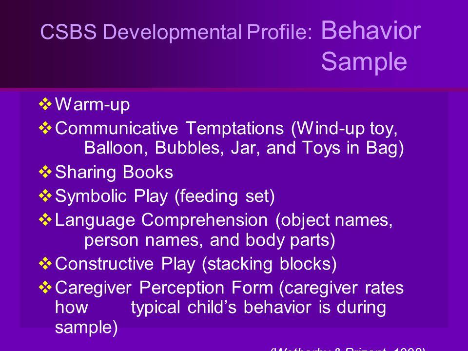 CSBS Developmental Profile: Behavior Sample