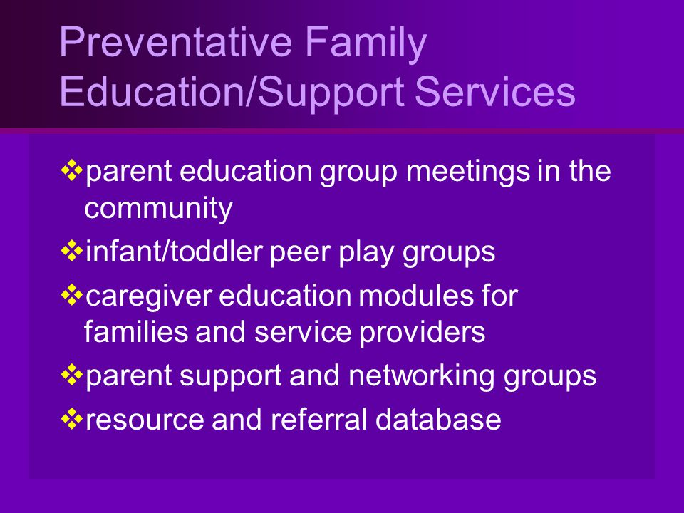 Preventative Family Education/Support Services